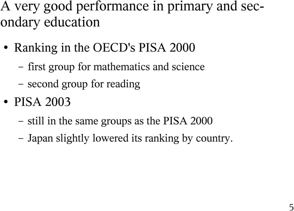 science second group for reading PISA 2003 still in the same