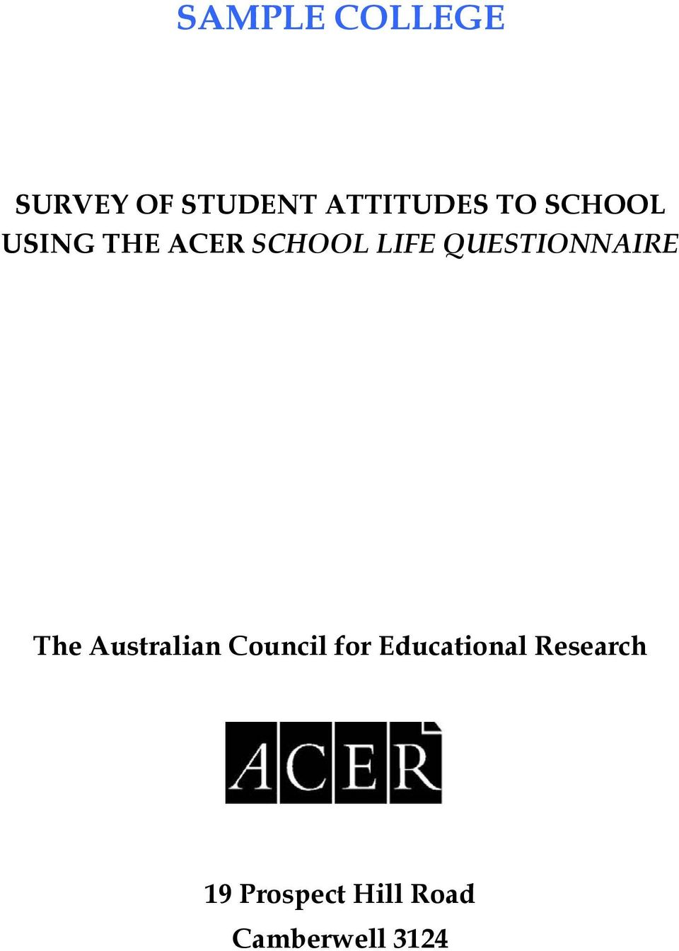 QUESTIONNAIRE The Australian Council for