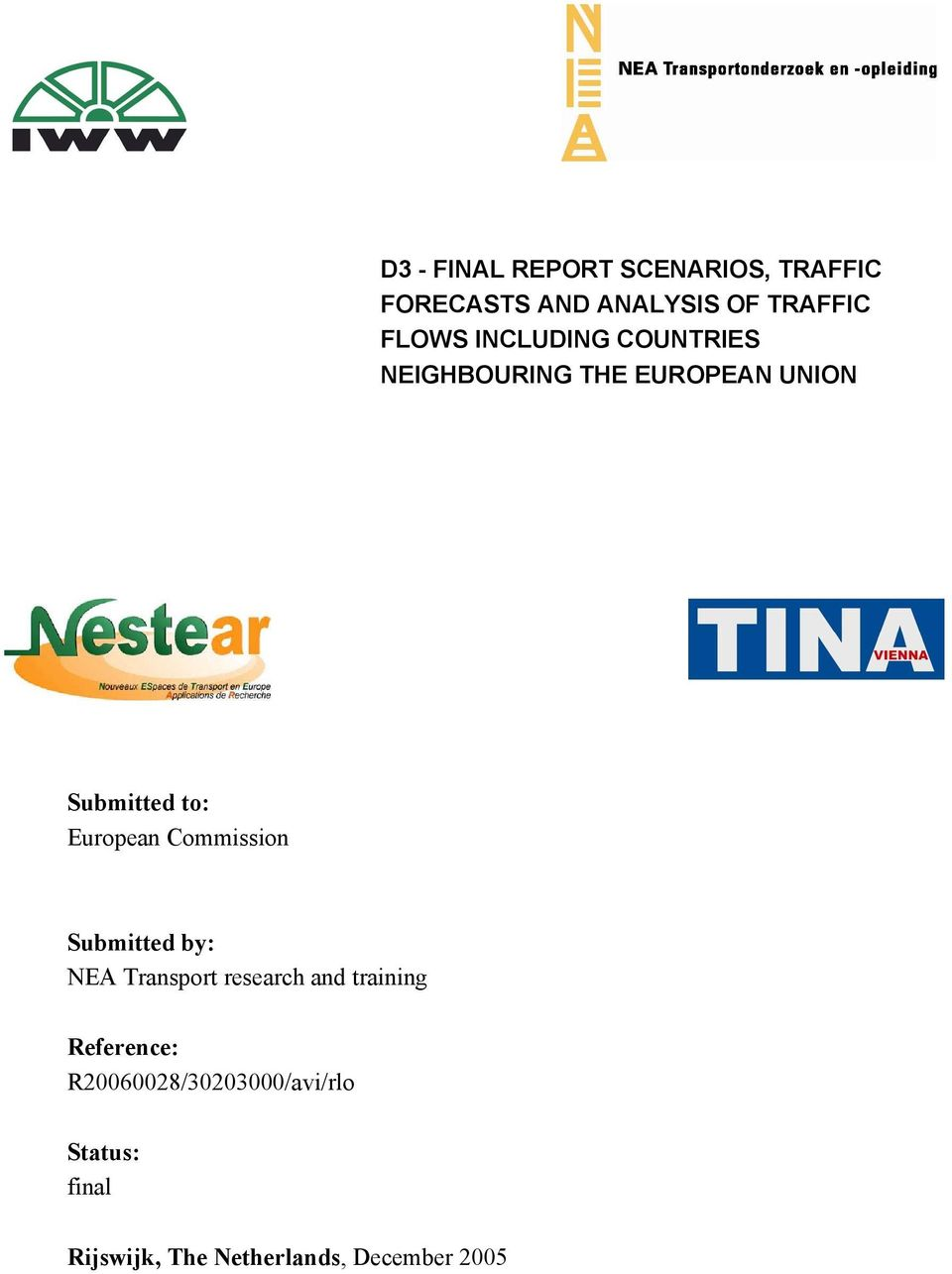 Commission Submitted by: NEA Transport research and training Reference: