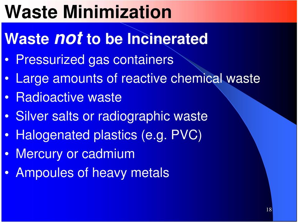 Radioactive waste Silver salts or radiographic waste