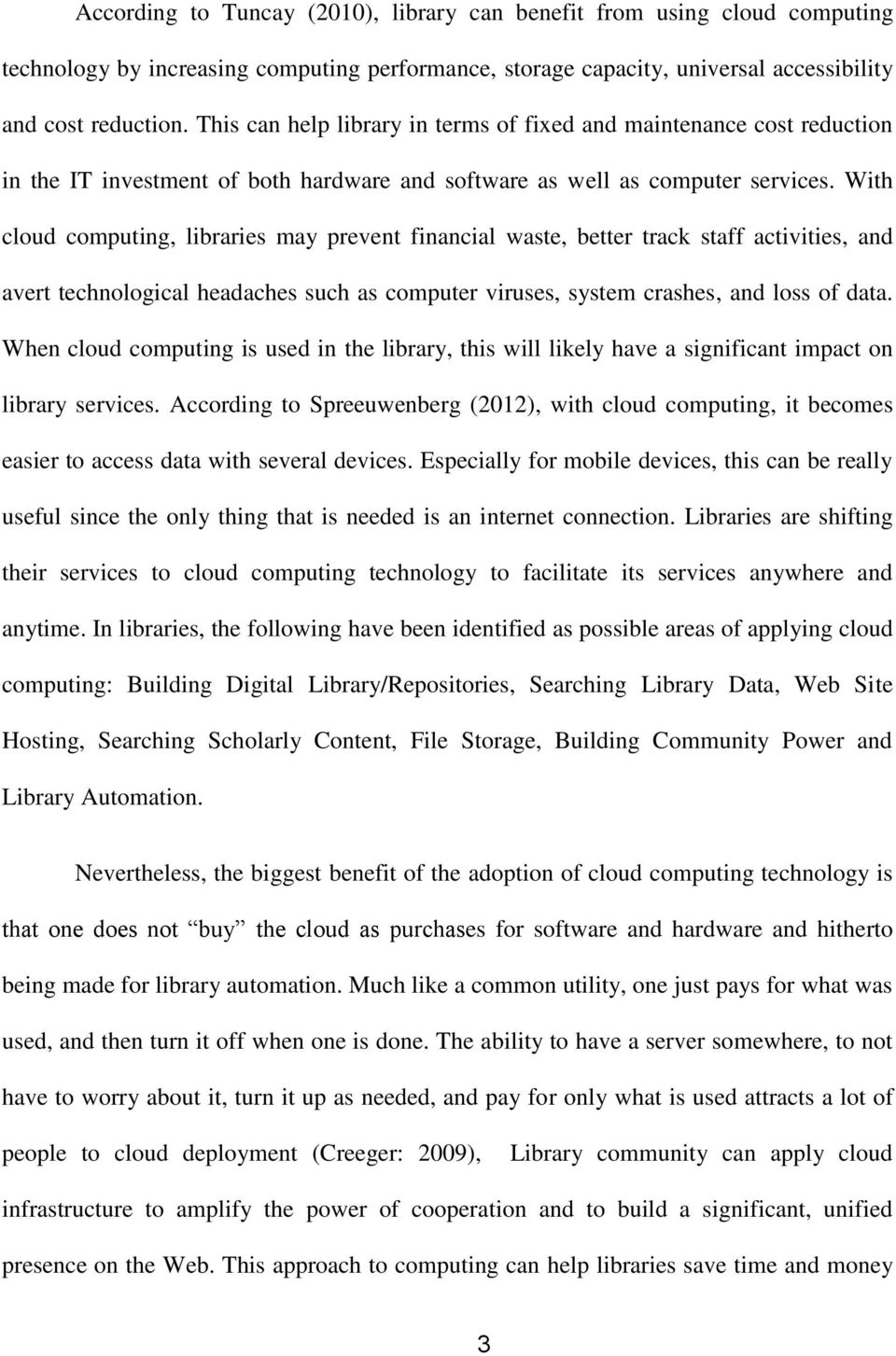 adoption of cloud computing technology for library services in the cloud computing libraries prevent financial waste better track staff activities and