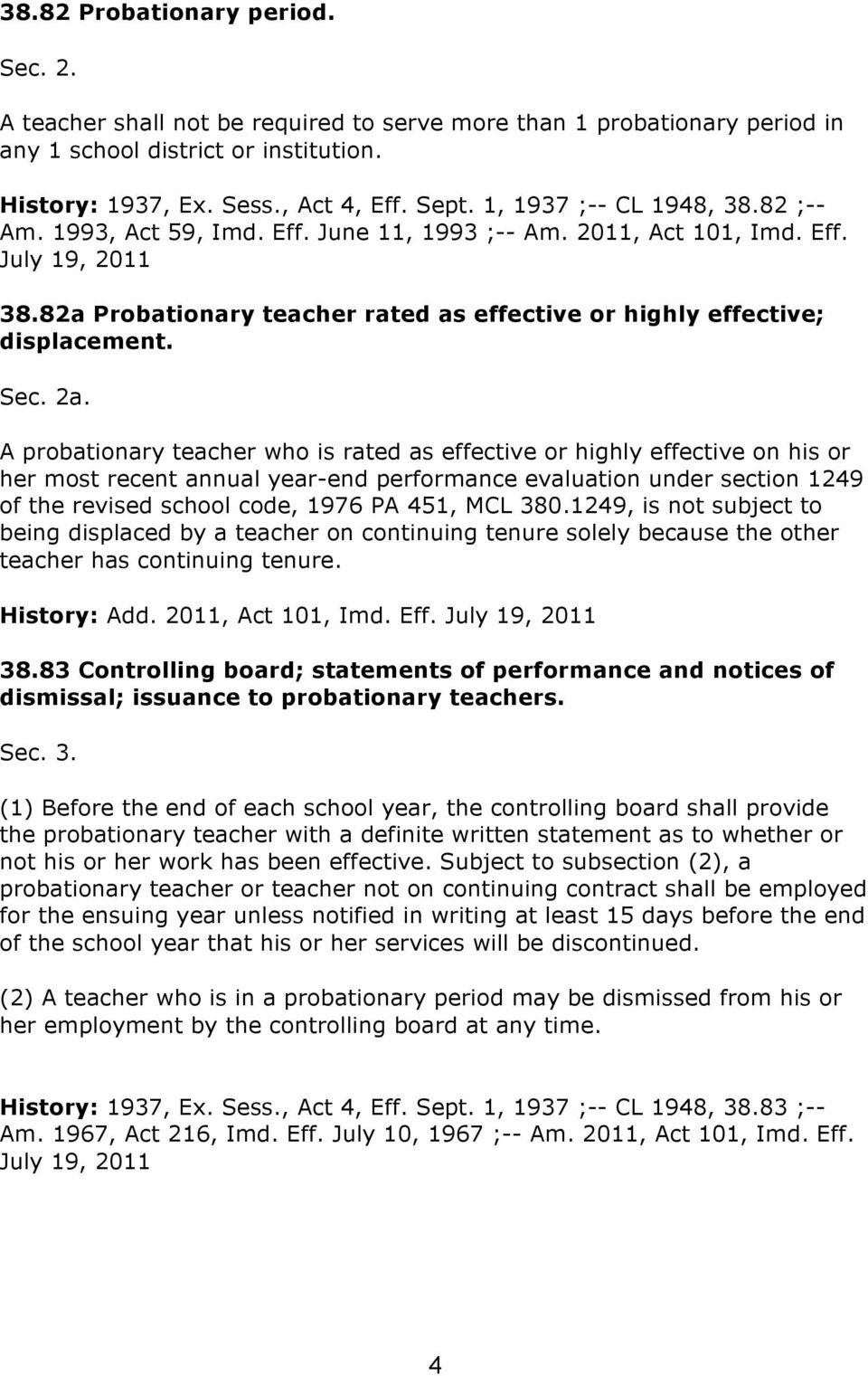 82a Probationary teacher rated as effective or highly effective; displacement. Sec. 2a.