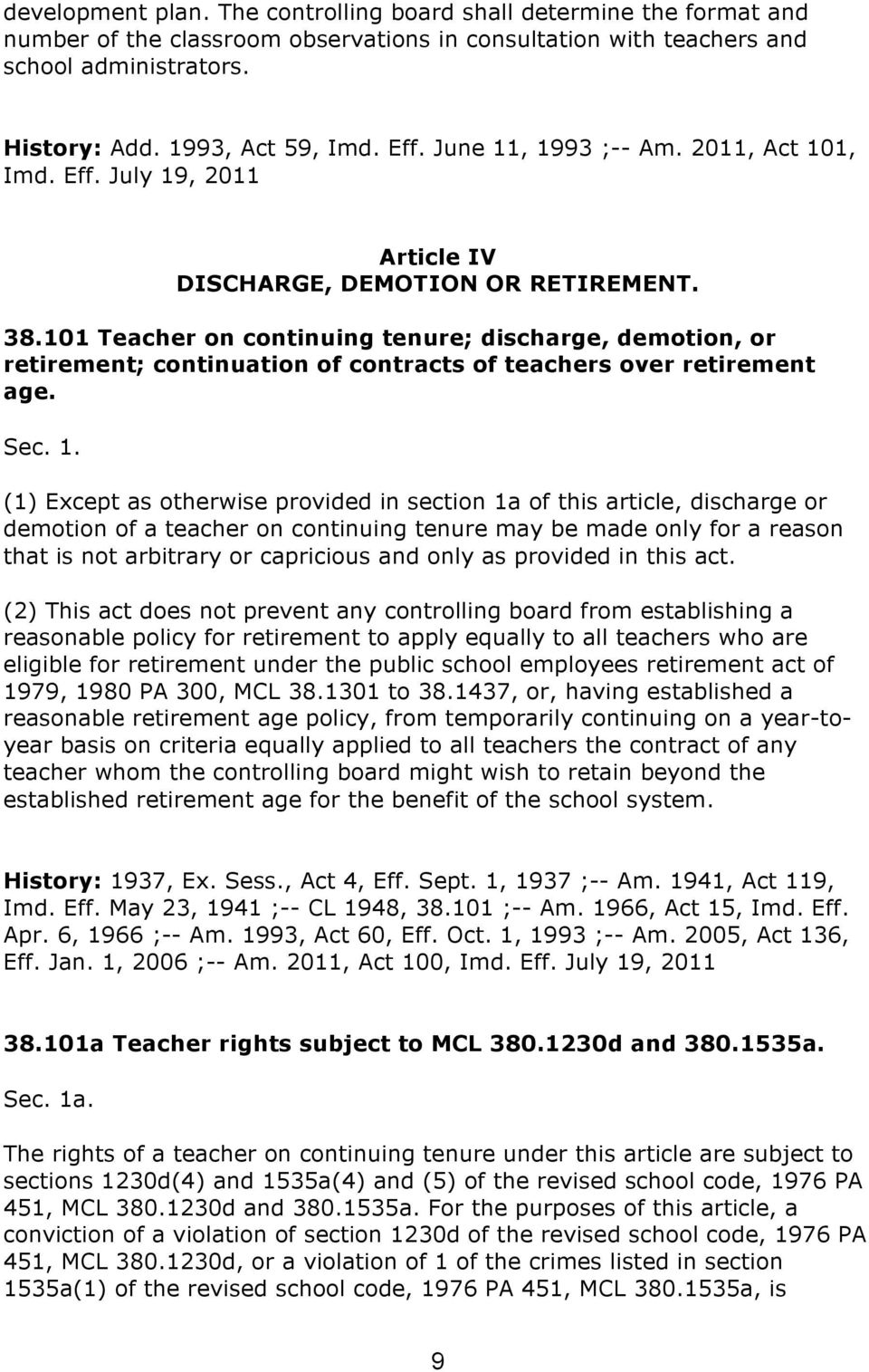 101 Teacher on continuing tenure; discharge, demotion, or retirement; continuation of contracts of teachers over retirement age. Sec. 1.