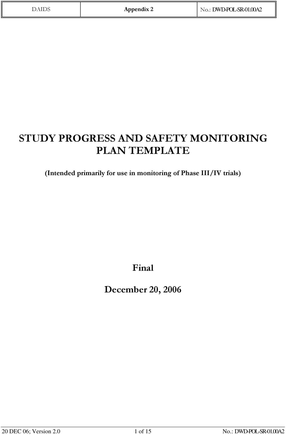 monitoring of Phase III/IV trials) Final