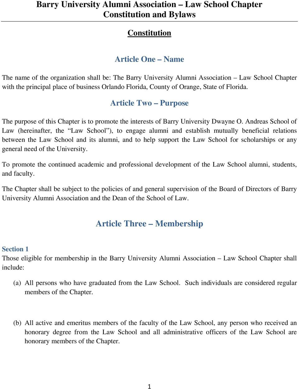 Article Two Purpose The purpose of this Chapter is to promote the interests of Barry University Dwayne O.