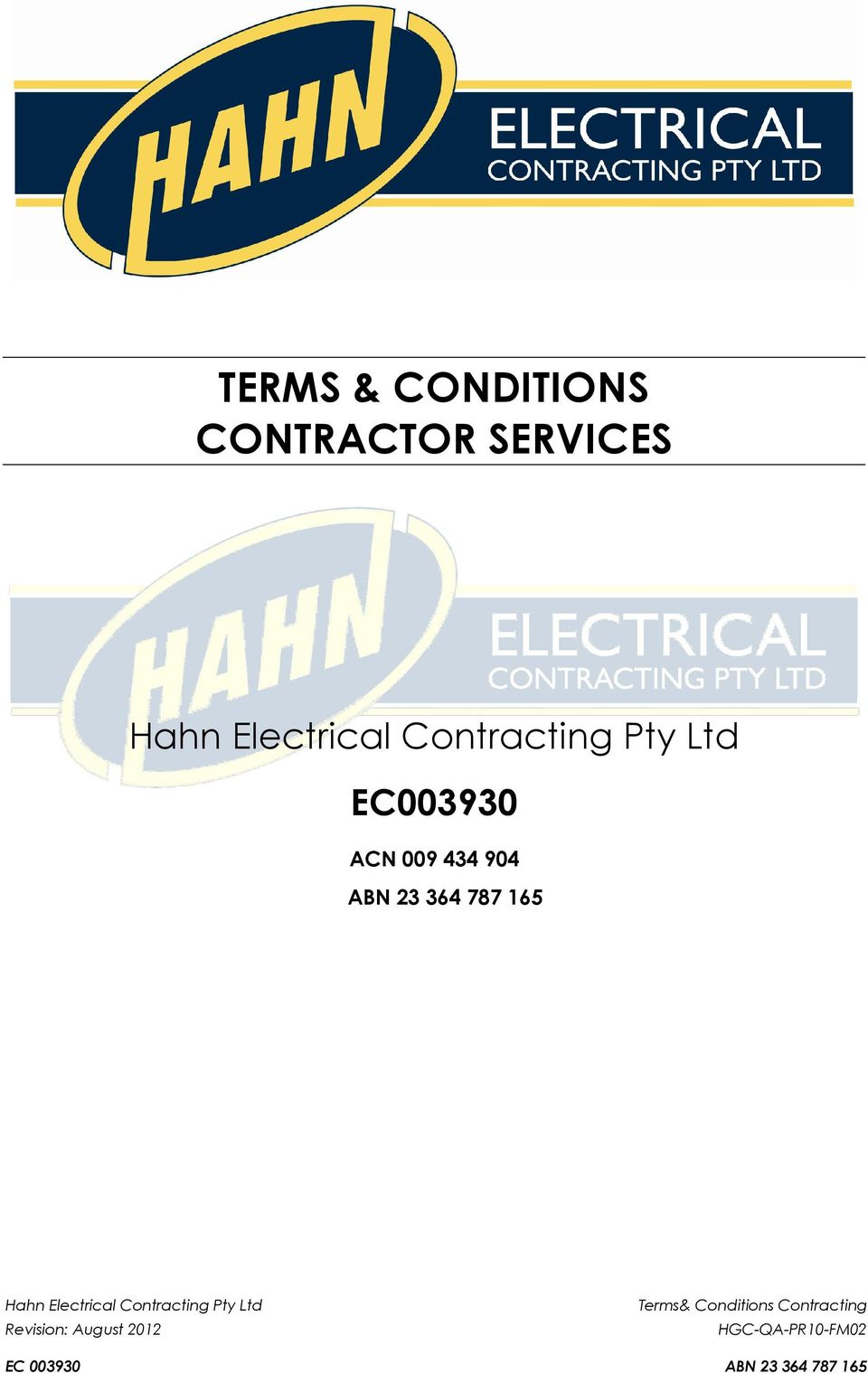 904 ABN 23 364 787 165 Hahn Electrical Contracting