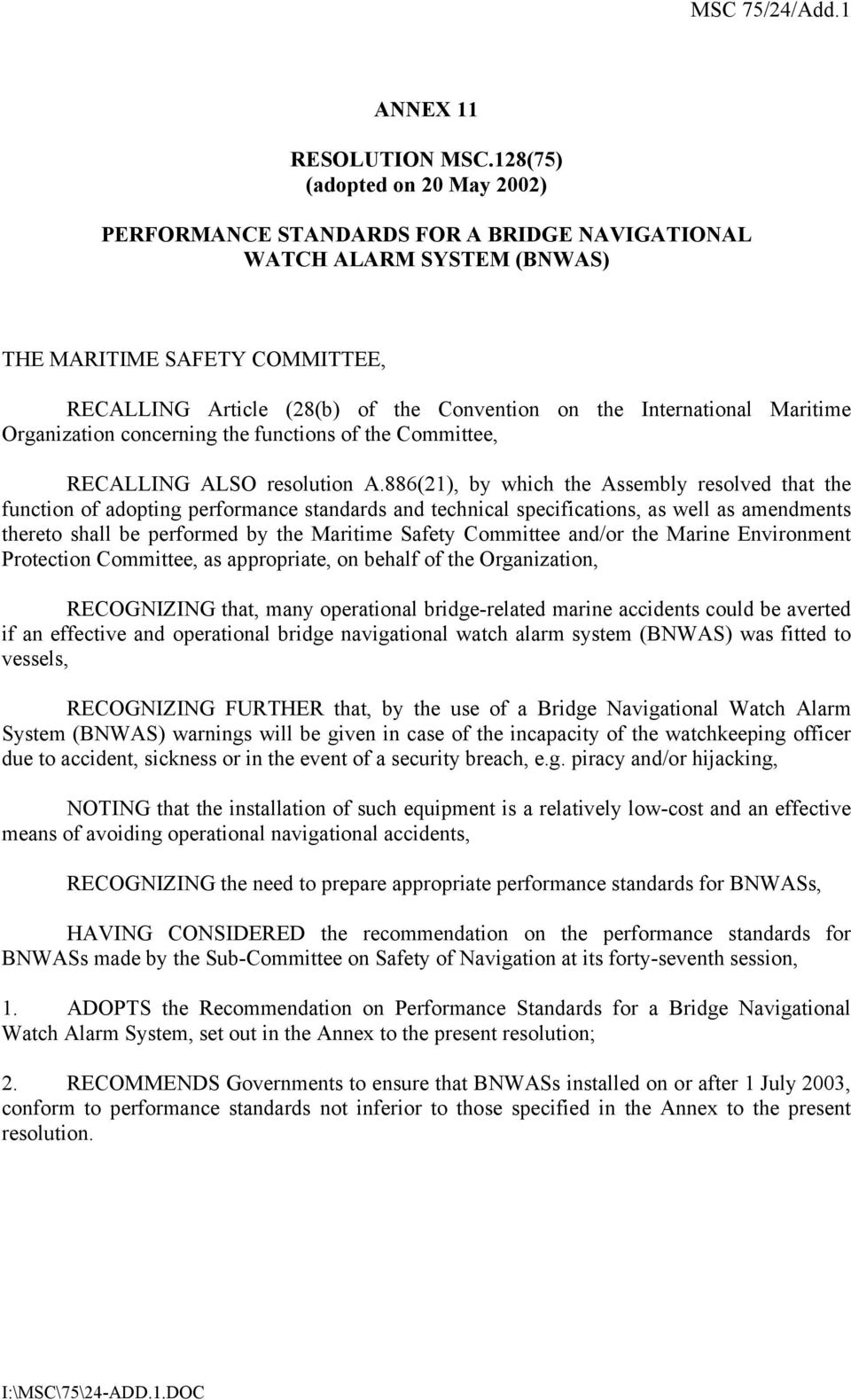 International Maritime Organization concerning the functions of the Committee, RECALLING ALSO resolution A.