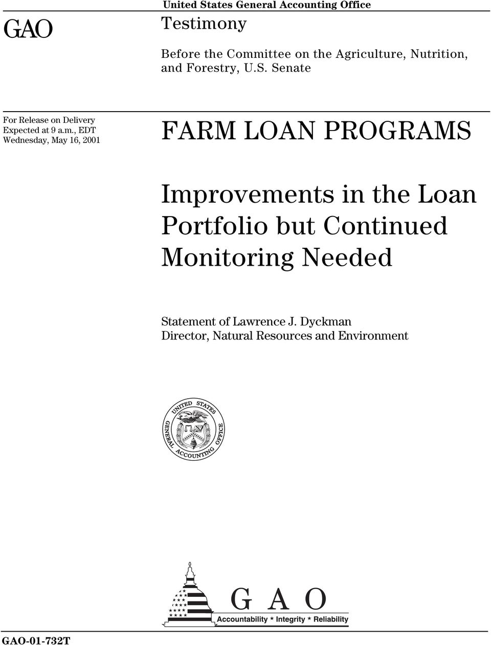 , EDT Wednesday, May 16, 2001 FARM LOAN PROGRAMS Improvements in the Loan Portfolio but