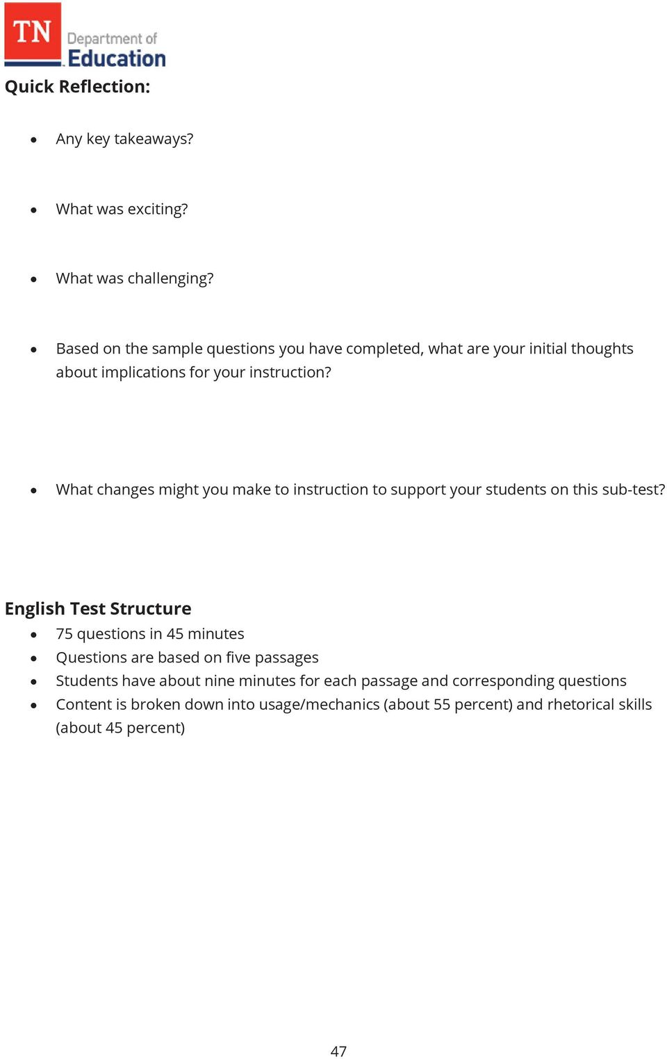 What changes might you make to instruction to support your students on this sub-test?