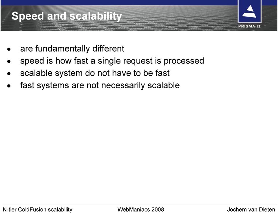 scalable system do not have to be fast fast