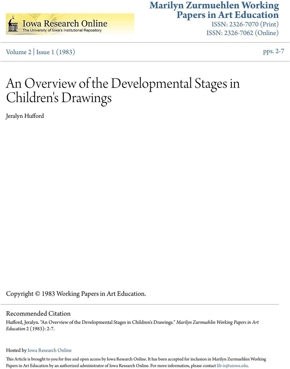 """An Overview of the Developmental Stages in Children's Drawings."" Marilyn Zurmuehlin Working Papers in Art Education 2 (1983): 2-7."