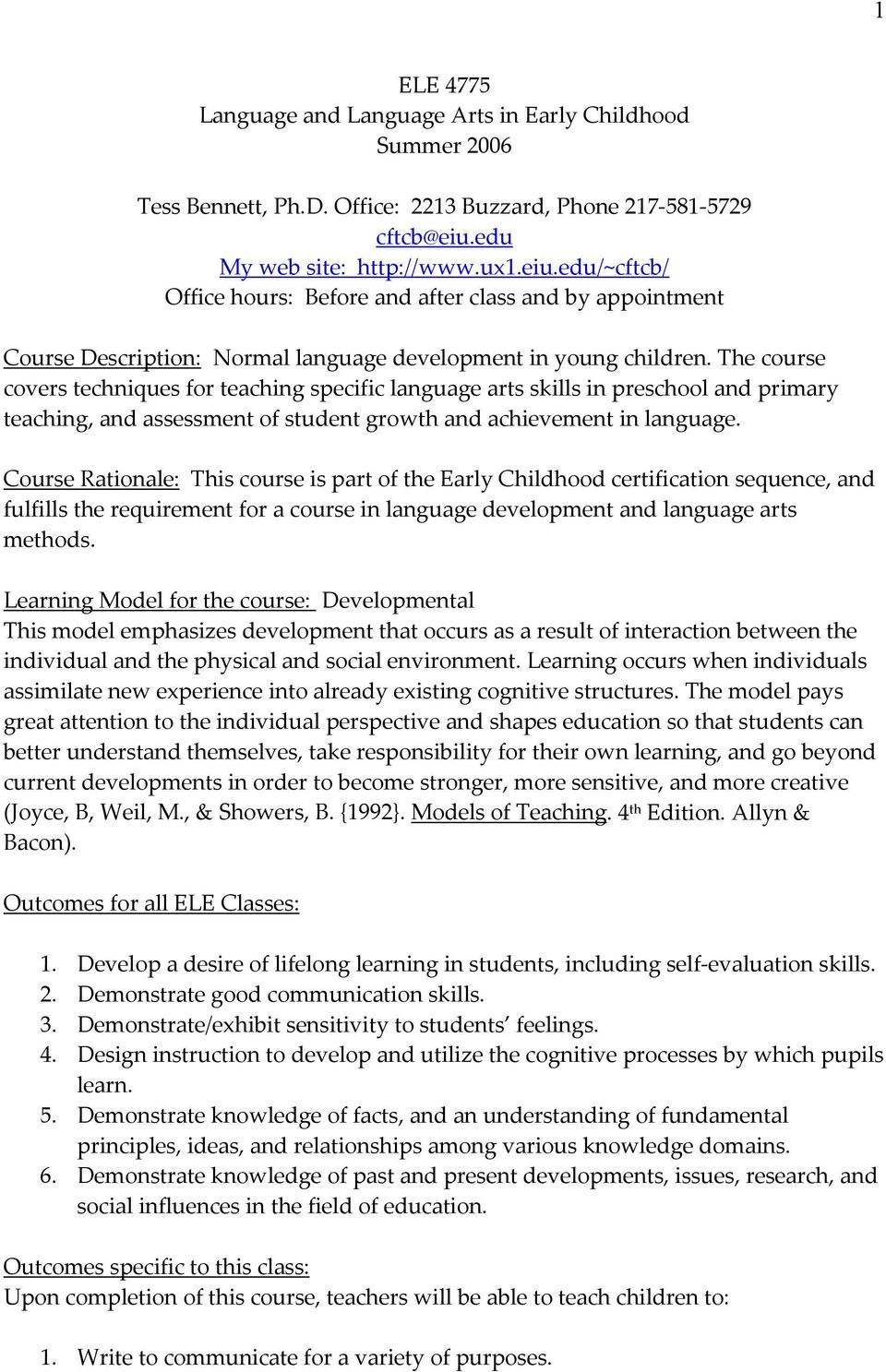 The course covers techniques for teaching specific language arts skills in preschool and primary teaching, and assessment of student growth and achievement in language.