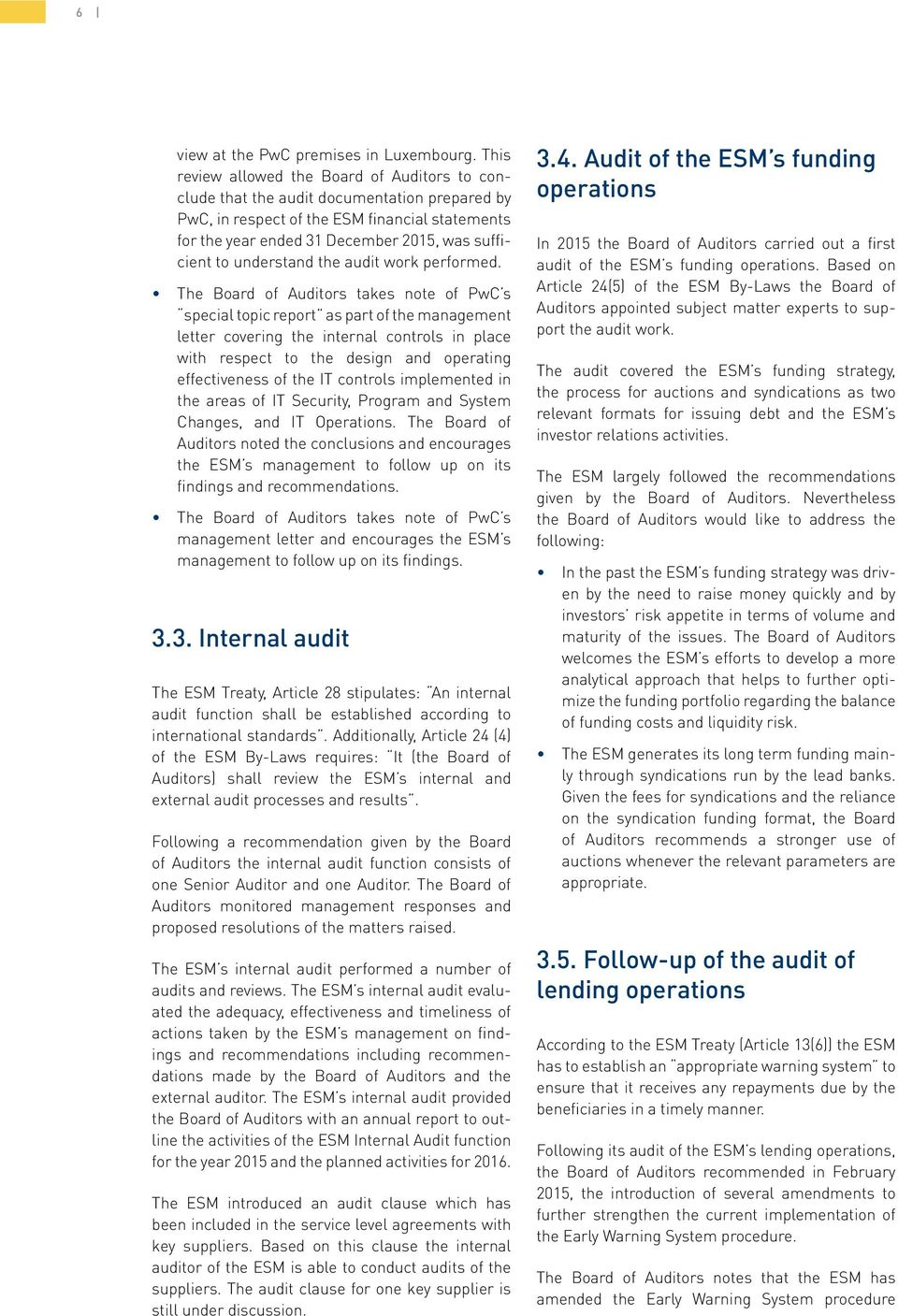 understand the audit work performed.