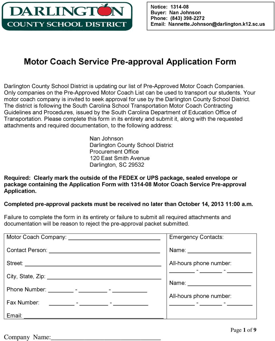 Only companies on the Pre-Approved Motor Coach List can be used to transport our students. Your motor coach company is invited to seek approval for use by the Darlington County School District.
