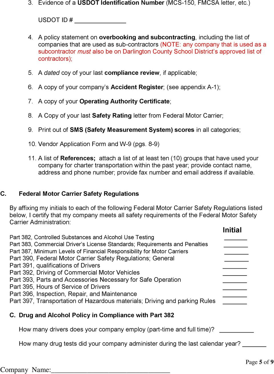County School District s approved list of contractors); 5. A dated coy of your last compliance review, if applicable; 6. A copy of your company s Accident Register; (see appendix A-1); 7.