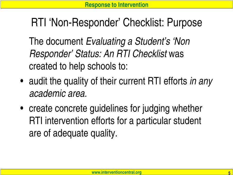 quality of their current RTI efforts in any academic area.