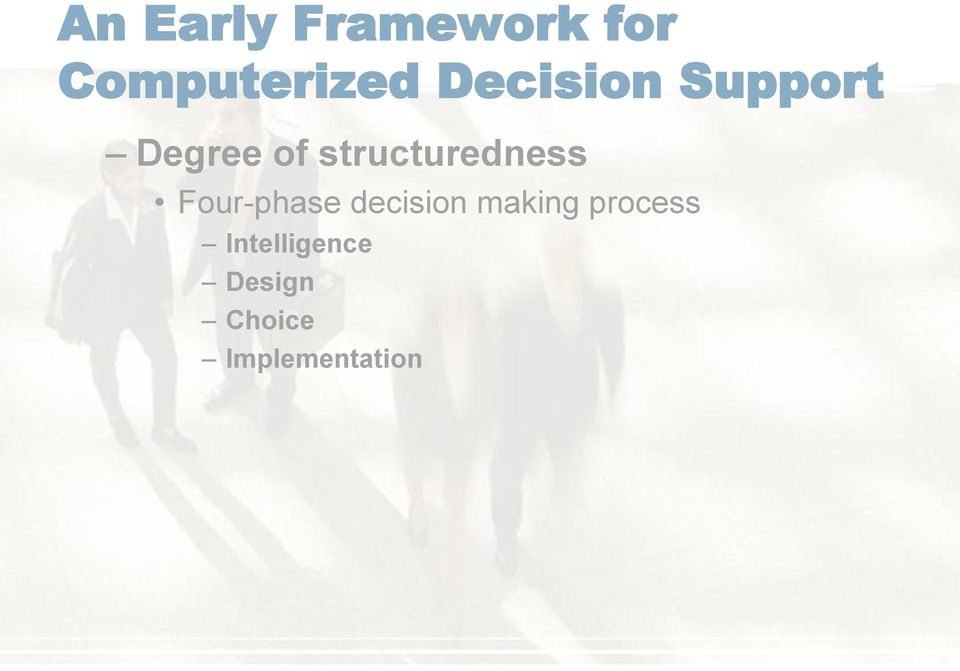 structuredness Four-phase decision