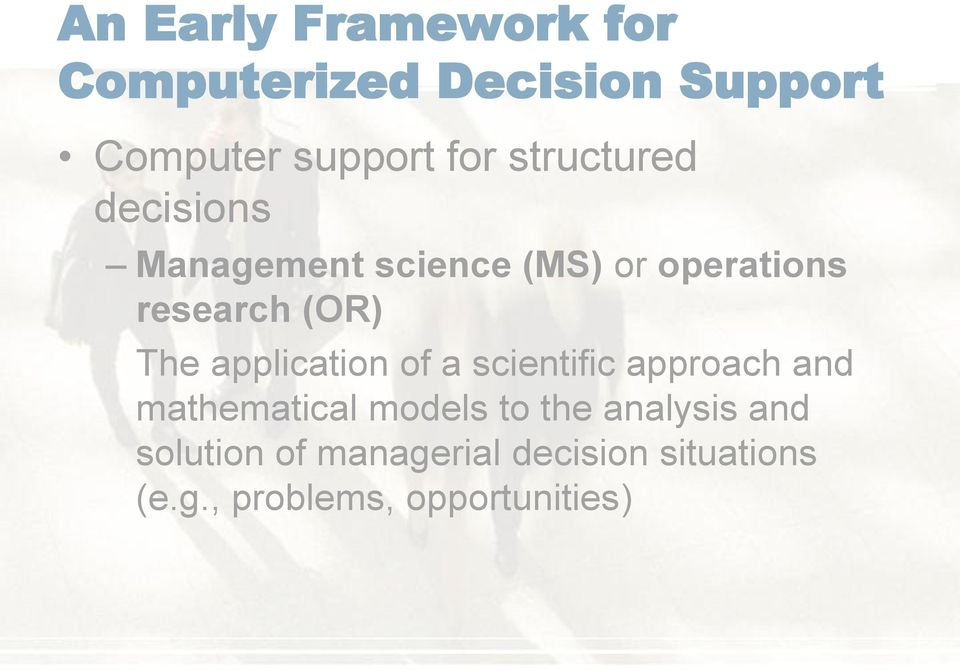 application of a scientific approach and mathematical models to the analysis