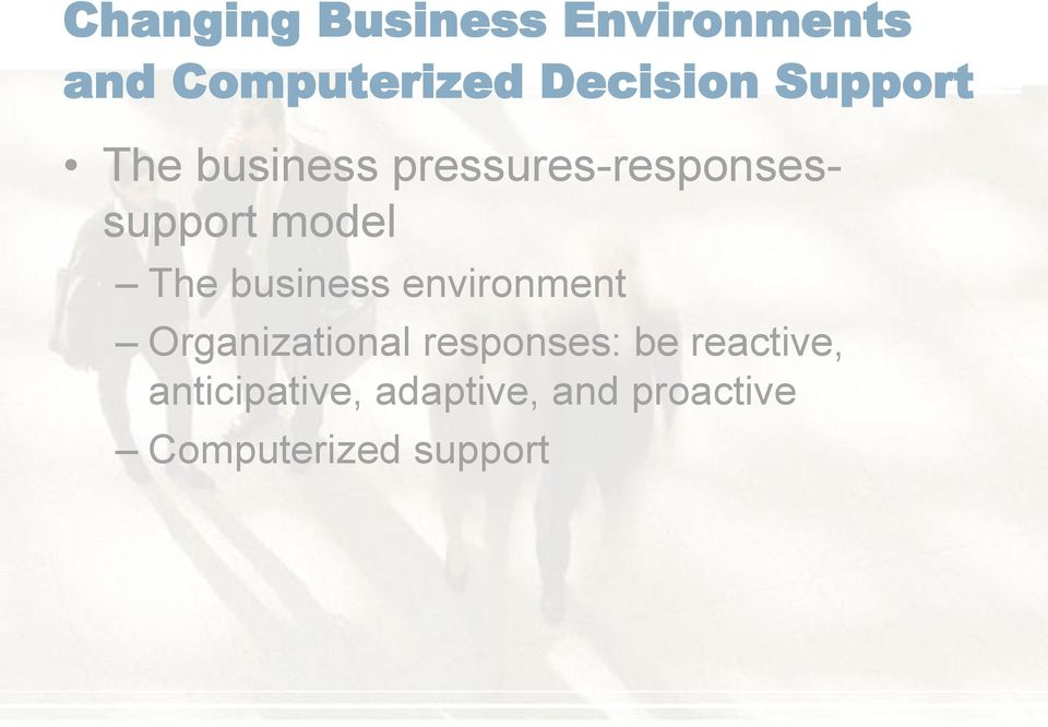 business environment Organizational responses: be