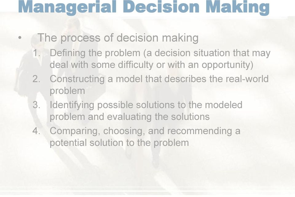 opportunity) 2. Constructing a model that describes the real-world problem 3.