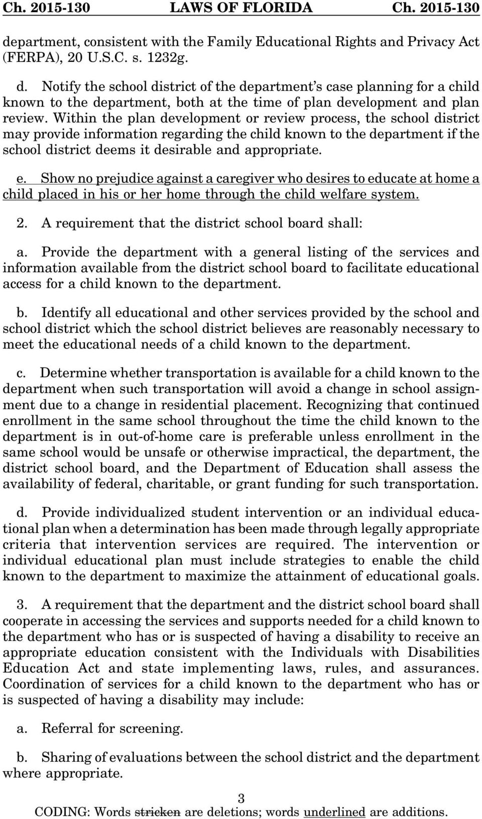 Within the plan development or review process, the school district may provide information regarding the child known to the department if the school district deems it desirable and appropriate. e.