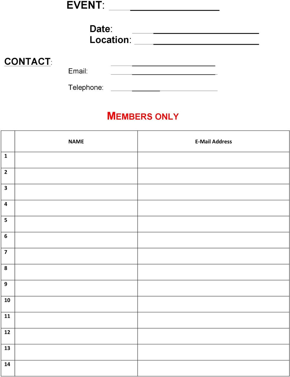MEMBERS ONLY 1 NAME E- Mail