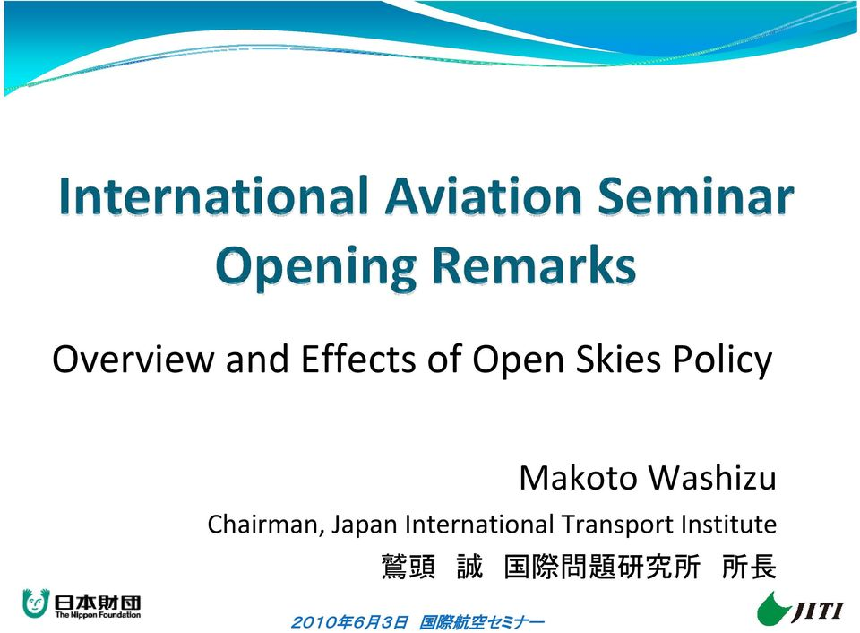 Chairman, Japan International
