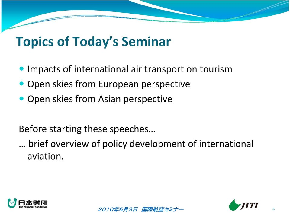 Open skies from Asian perspective Before starting these