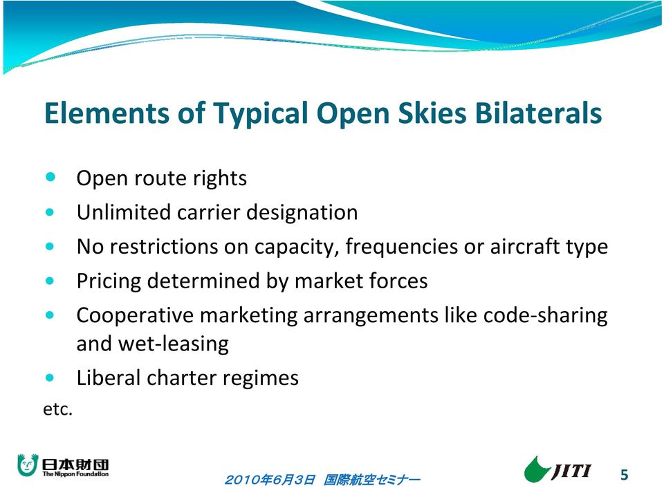 aircraft type Pricing determined by market forces Cooperative