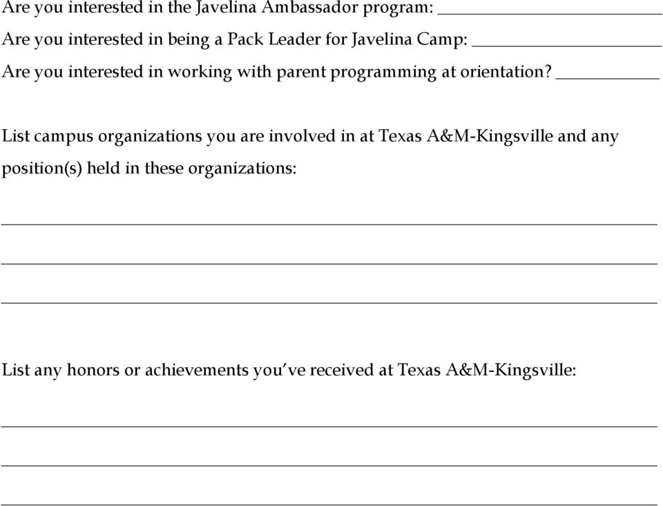 List campus organizations you are involved in at Texas A&M-Kingsville and any position(s) held