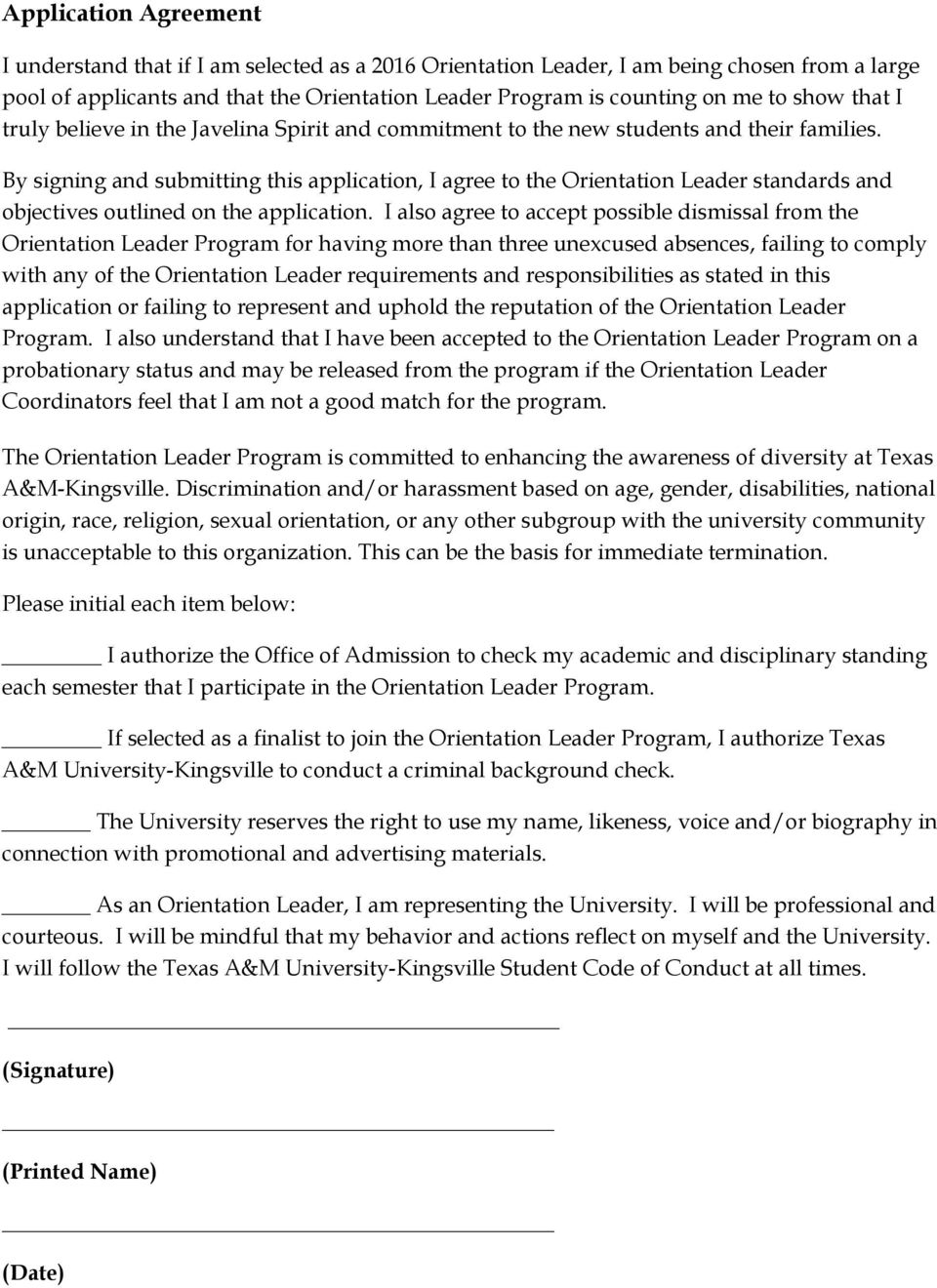 By signing and submitting this application, I agree to the Orientation Leader standards and objectives outlined on the application.