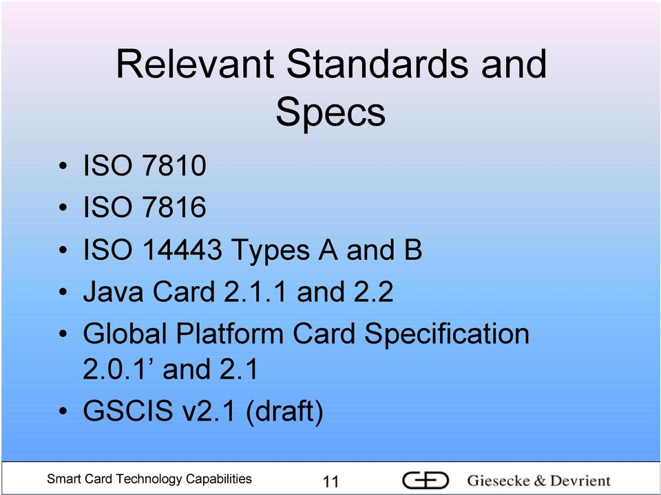 2 Global Platform Card Specification 2.0.1 and 2.