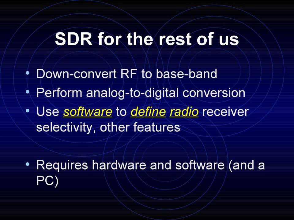 Use software to define radio receiver