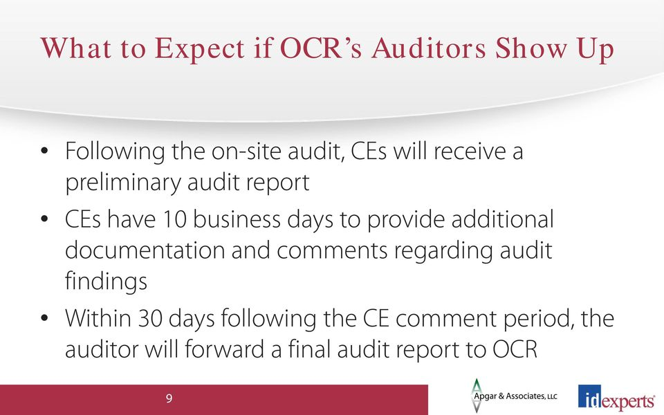 additional documentation and comments regarding audit findings Within 30 days