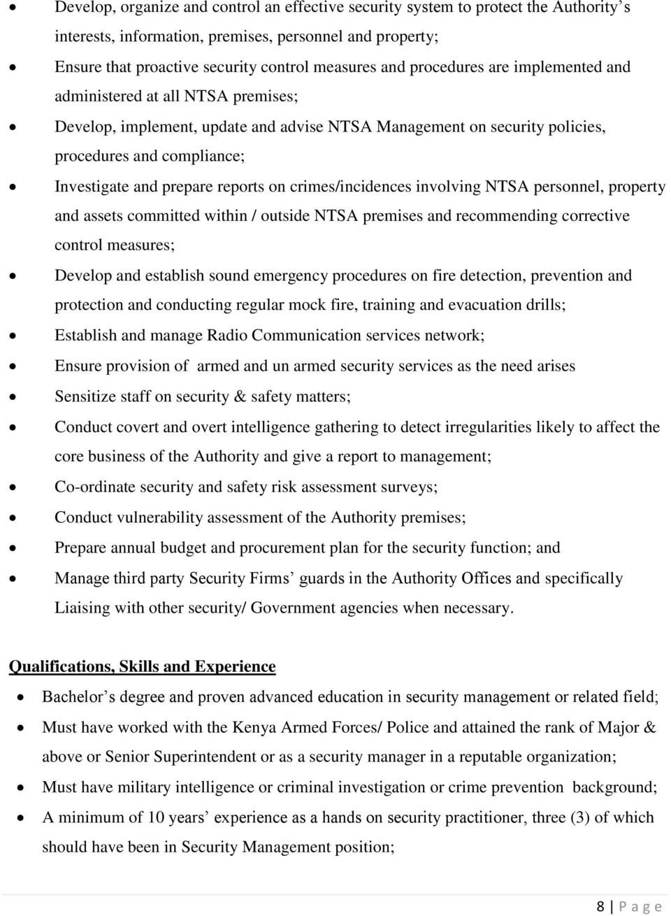 reports on crimes/incidences involving NTSA personnel, property and assets committed within / outside NTSA premises and recommending corrective control measures; Develop and establish sound emergency