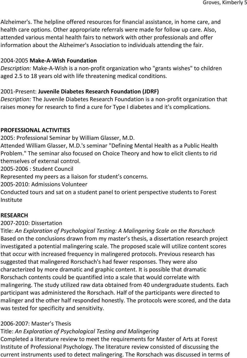 "2004-2005 Make-A-Wish Foundation Description: Make-A-Wish is a non-profit organization who ""grants wishes"" to children aged 2.5 to 18 years old with life threatening medical conditions."