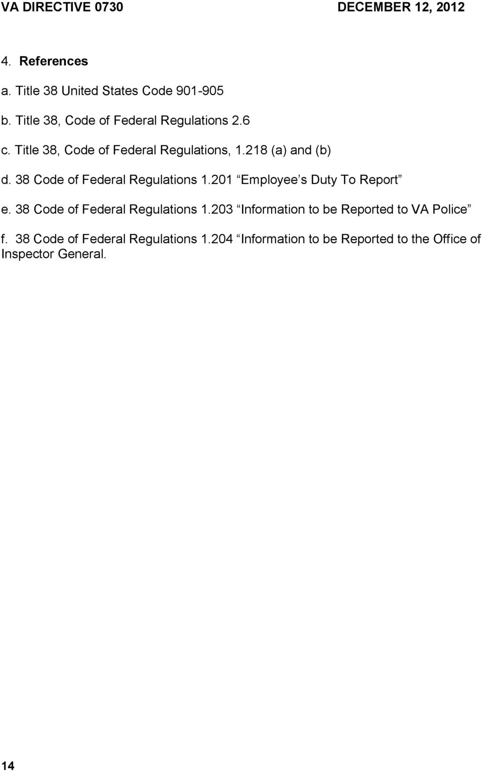 38 Code of Federal Regulations 1.201 Employee s Duty To Report e. 38 Code of Federal Regulations 1.