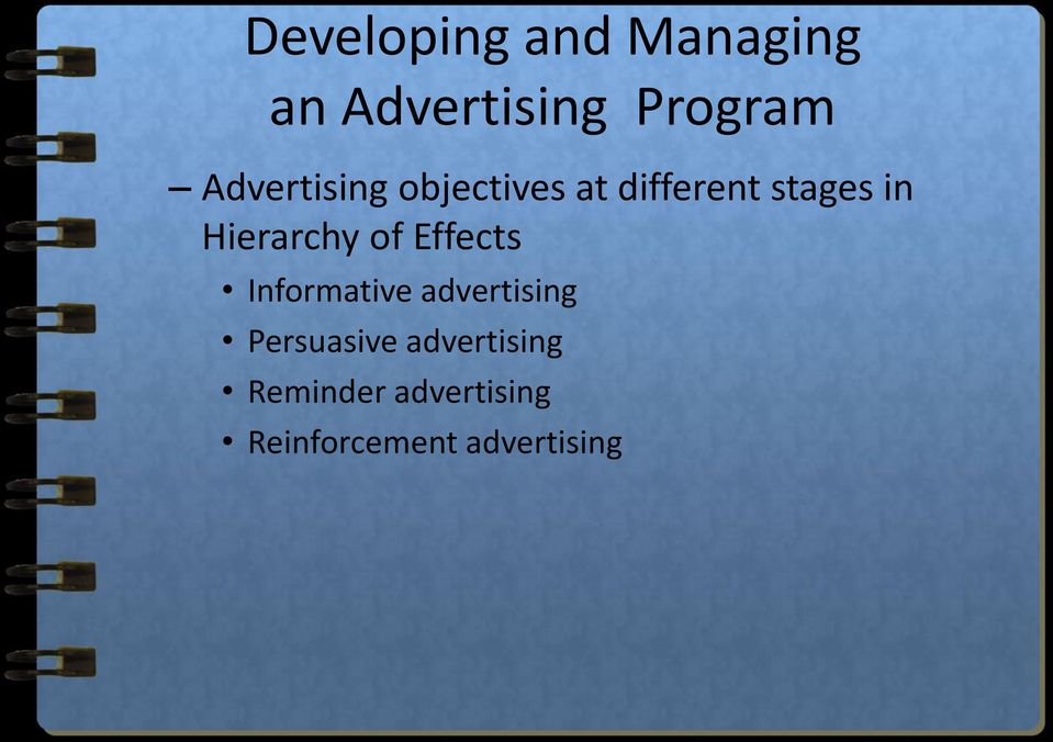 Hierarchy of Effects Informative advertising