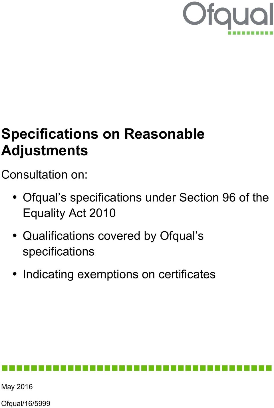 Qualifications covered by Ofqual s specifications Indicating