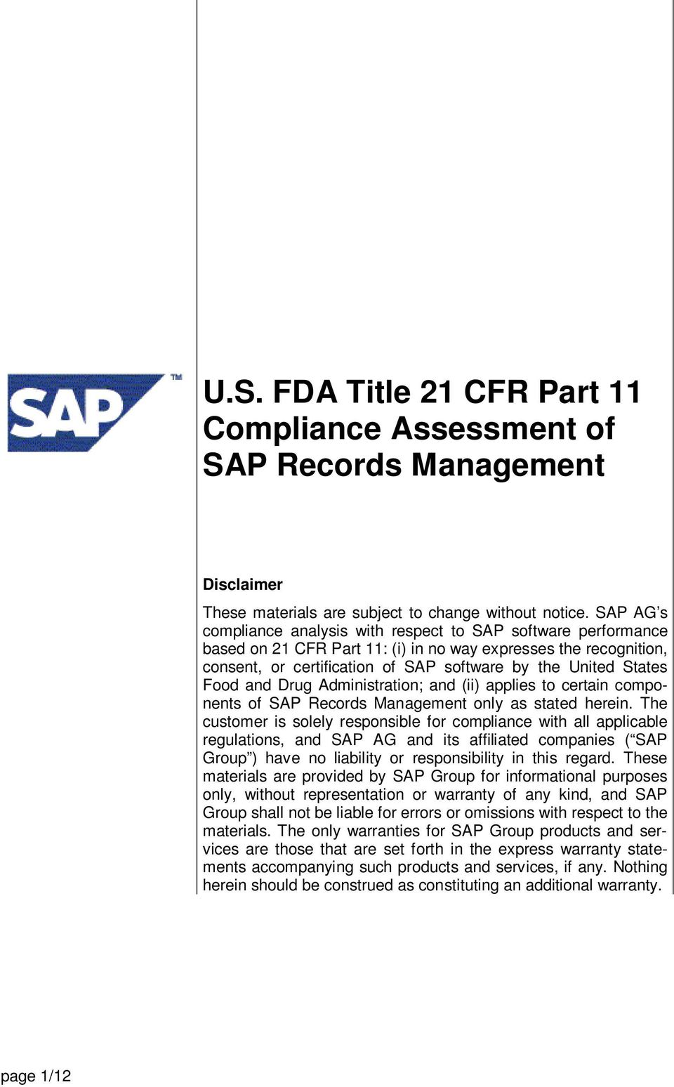 Food and Drug Administration; and (ii) applies to certain components of SAP Records Management only as stated herein.