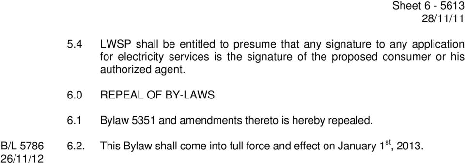services is the signature of the proposed consumer or his authorized agent. 6.