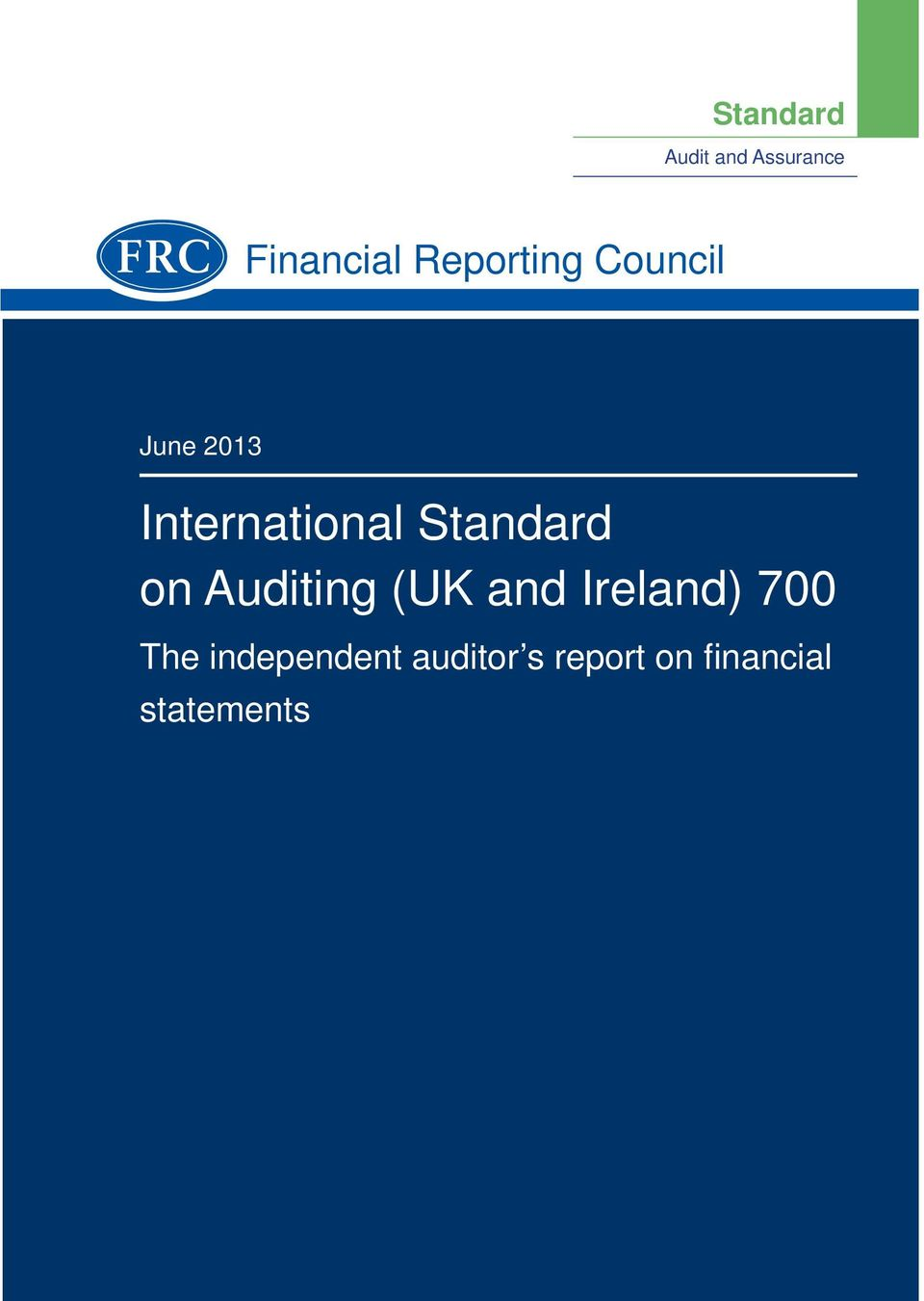 Standard on Auditing (UK and Ireland) 700