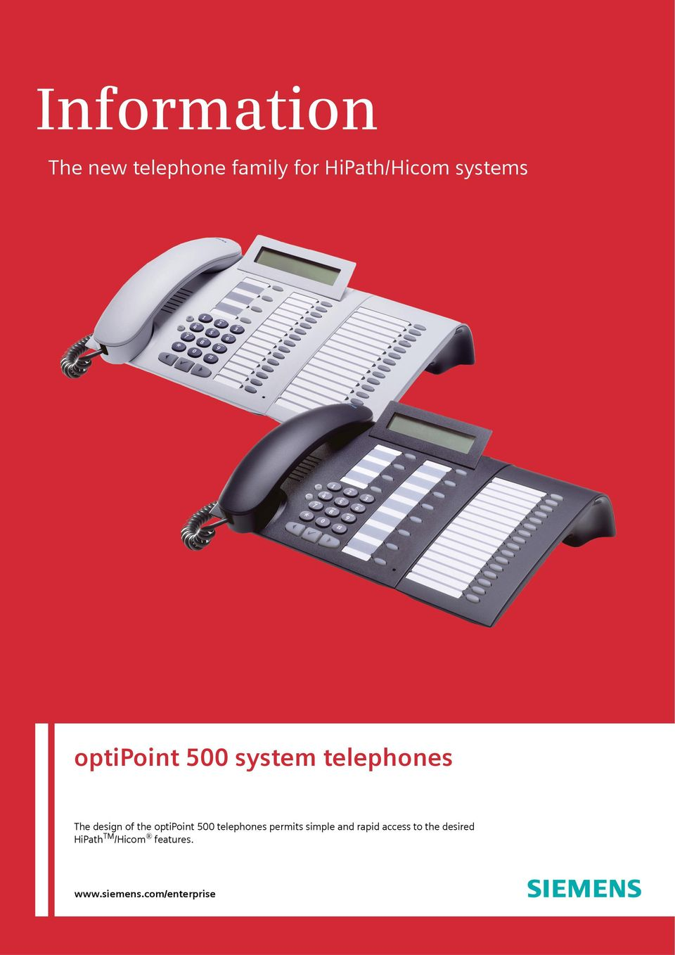 optipoint 500 telephones permits simple and rapid access to