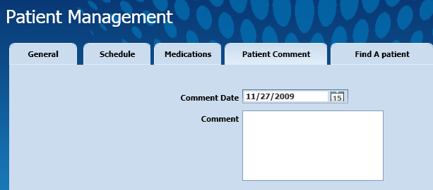 Patient Comment Tab: The Patient Comment tab allows you to specify the complications experienced by the patient in the Comment text field.