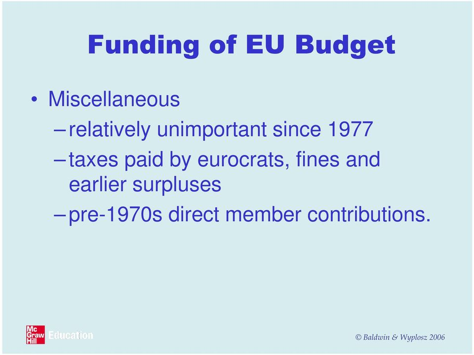 paid by eurocrats, fines and earlier