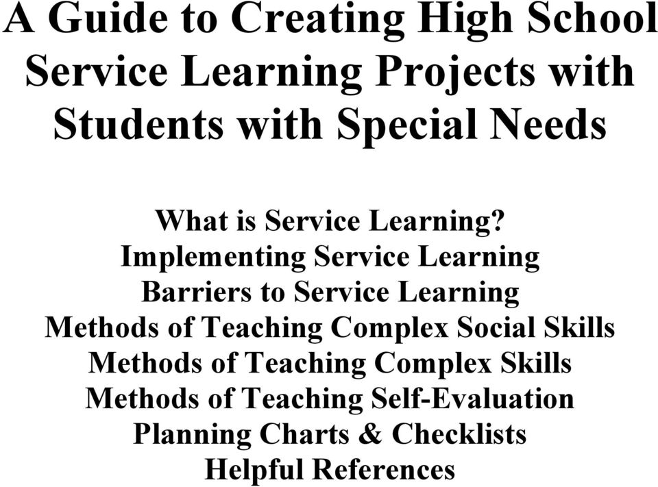 Implementing Service Learning Barriers to Service Learning Methods of Teaching