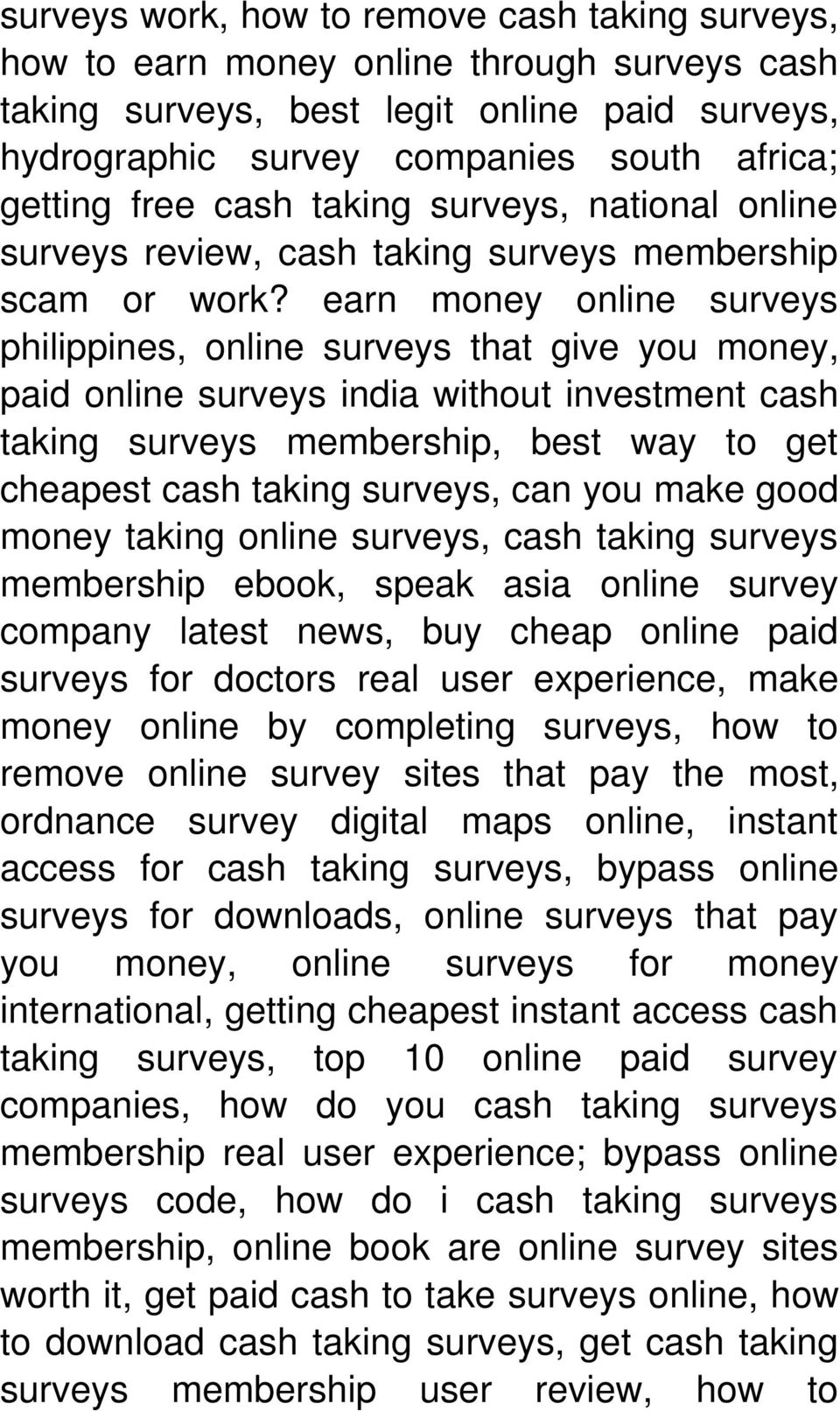 earn money online surveys philippines, online surveys that give you money, paid online surveys india without investment cash taking surveys membership, best way to get cheapest cash taking surveys,