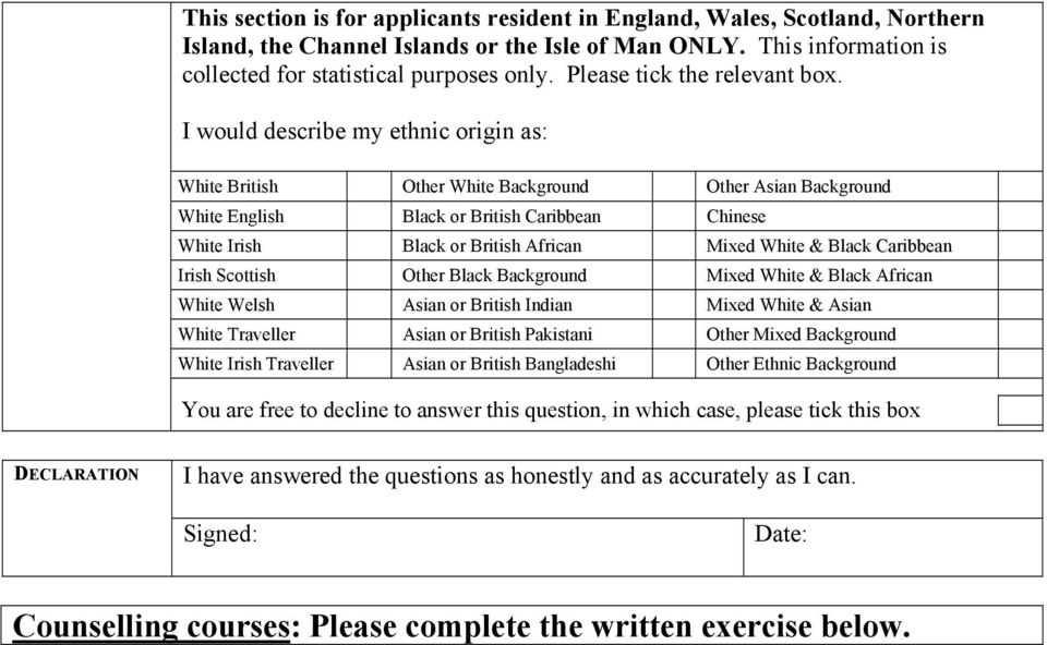 I would describe my ethnic origin as: White British Other White Background Other Asian Background White English Black or British Caribbean Chinese White Irish Black or British African Mixed White &