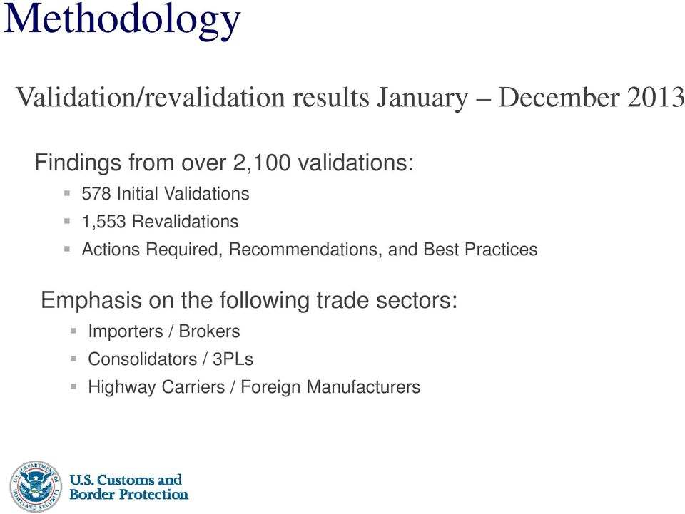 Required, Recommendations, and Best Practices Emphasis on the following trade