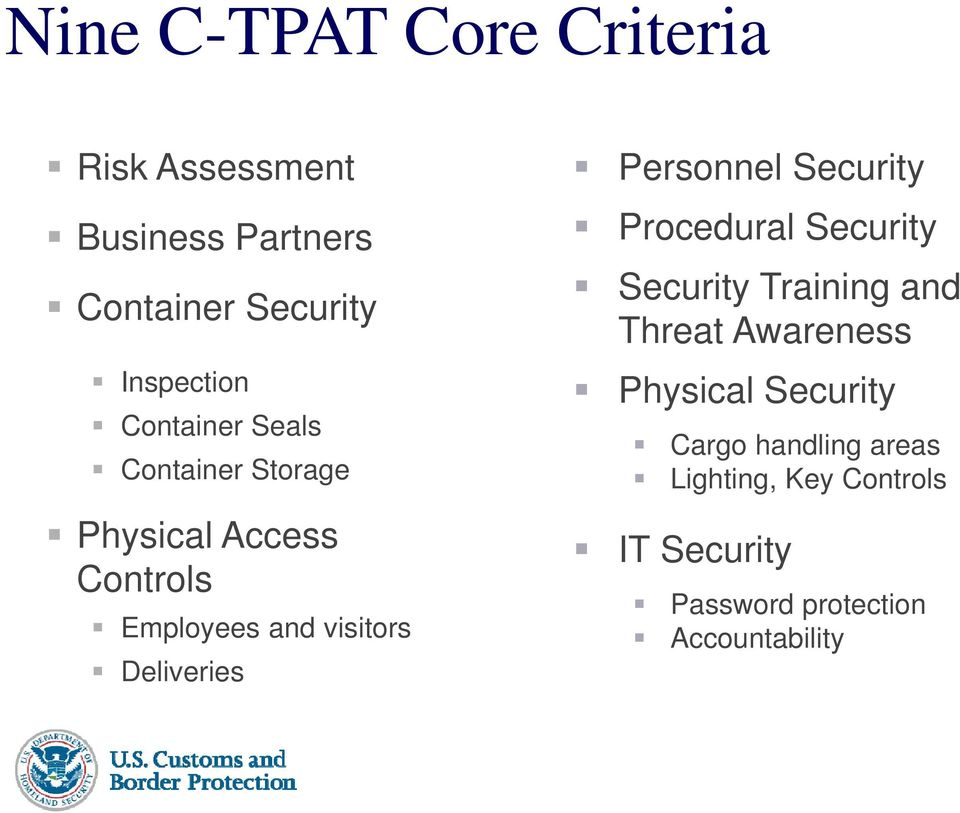 Personnel Security Procedural Security Security Training and Threat Awareness Physical